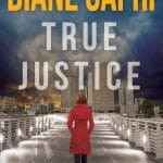 True Justice by Diane Capri