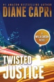 Twisted Justice  - By Diane Capri