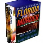 Florida is Murder: Double Feature