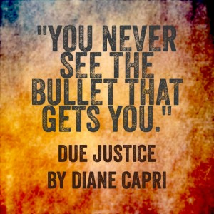 Due Justice- Never See Bullet