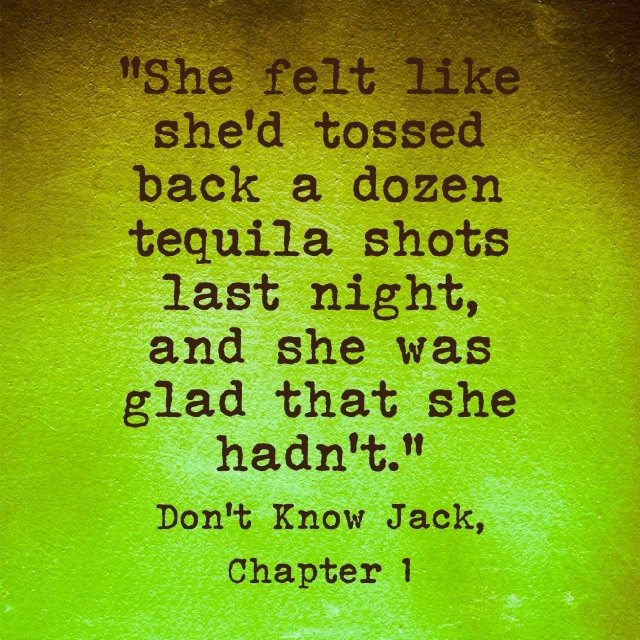 Don't Know Jack- Tequila