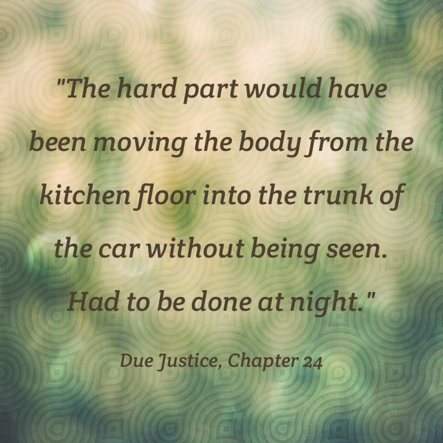 Quote- Due Justice- Body