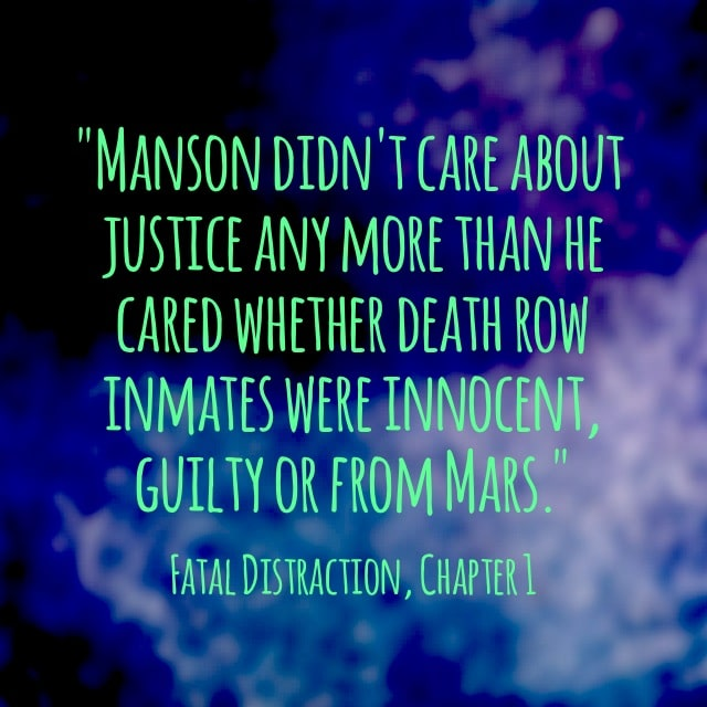 Quote- Fatal Distraction- From Mars