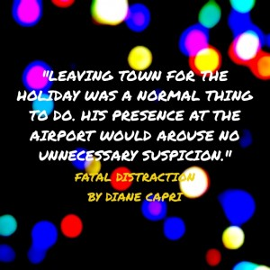 Fatal Distraction Christmas Thriller Quote