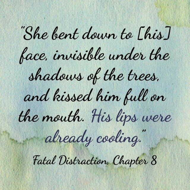 Quote- Fatal Distraction- Lips Cooling