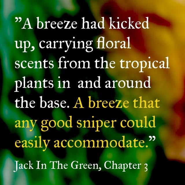 Quote- Jack in the Green- Breeze