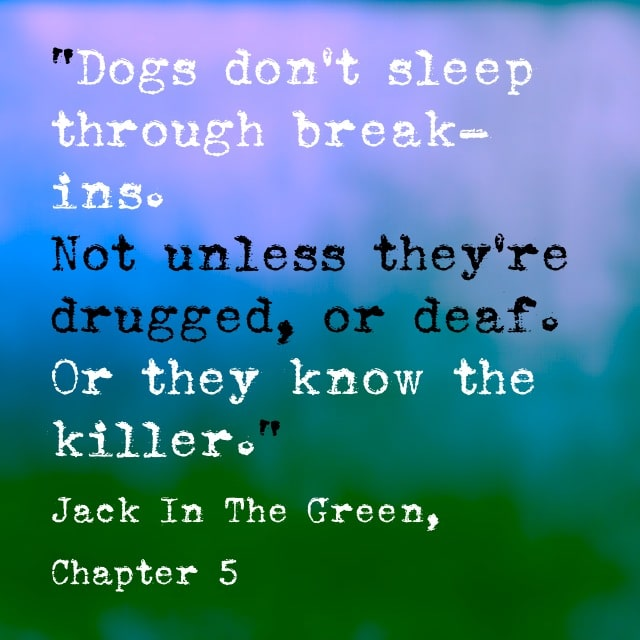 Quote- Jack in the Green- Dogs