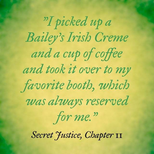 Quote- Secret Justice- Baileys