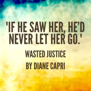 Quote- Wasted Justice