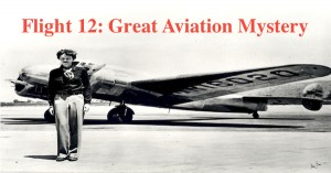 Flight 12: Great Aviation Mystery
