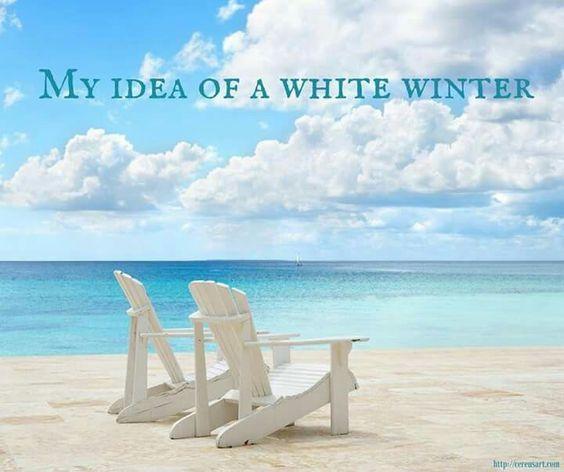 My Idea of a White Winter