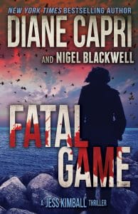 Fatal Game: Jess Kimball Thriller by Diane Capri