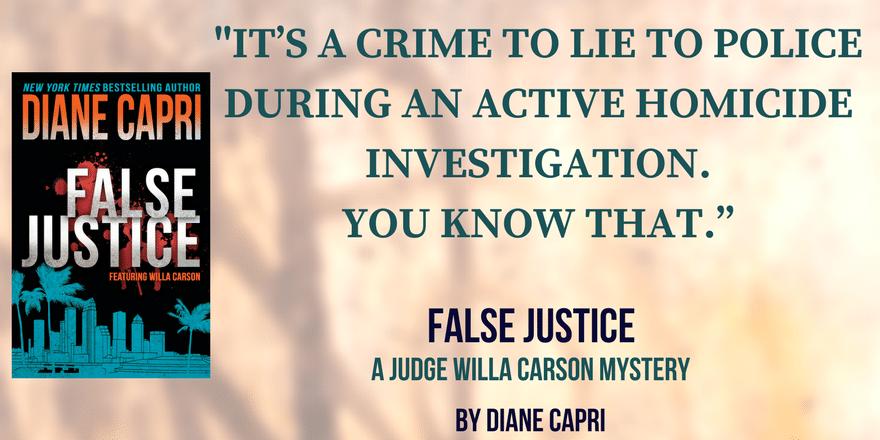 Quote - False Justice by Diane Capri