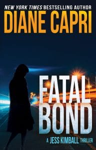 Fatal Bond by Diane Capri