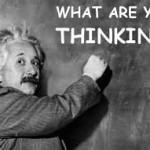 What Are You Thinking, Einstein?