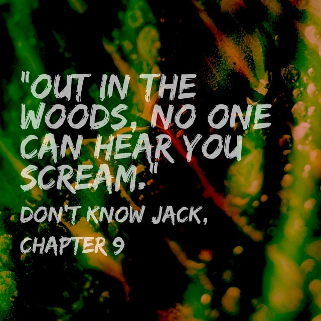 Quote- DKJ- In The Woods