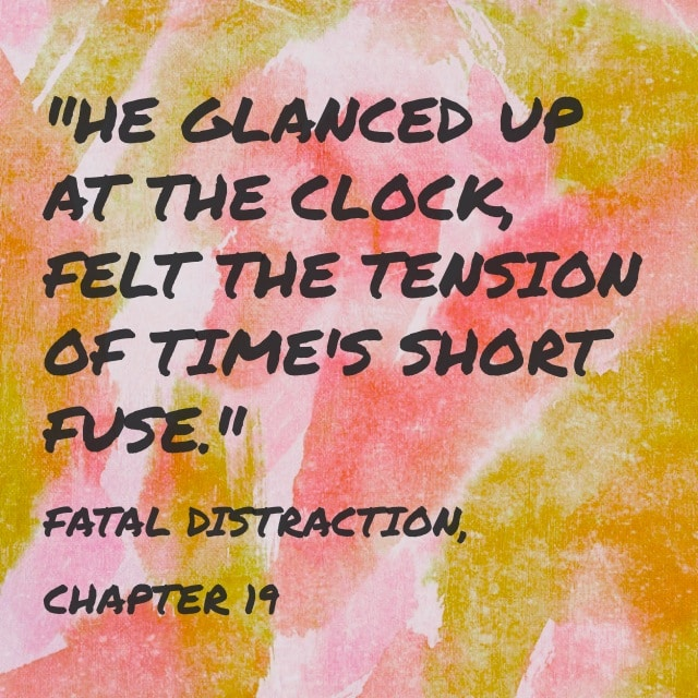 Quote- Fatal Distraction