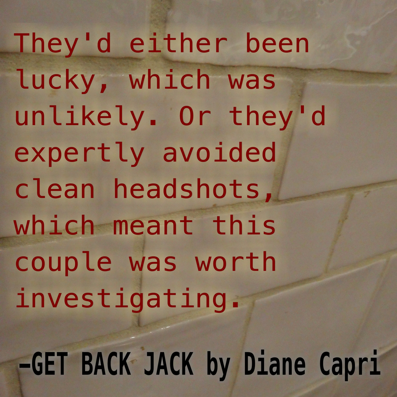 Diane Capri Mystery And Thriller Book Quotes