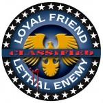 Loyal Friend Lethal Enemy