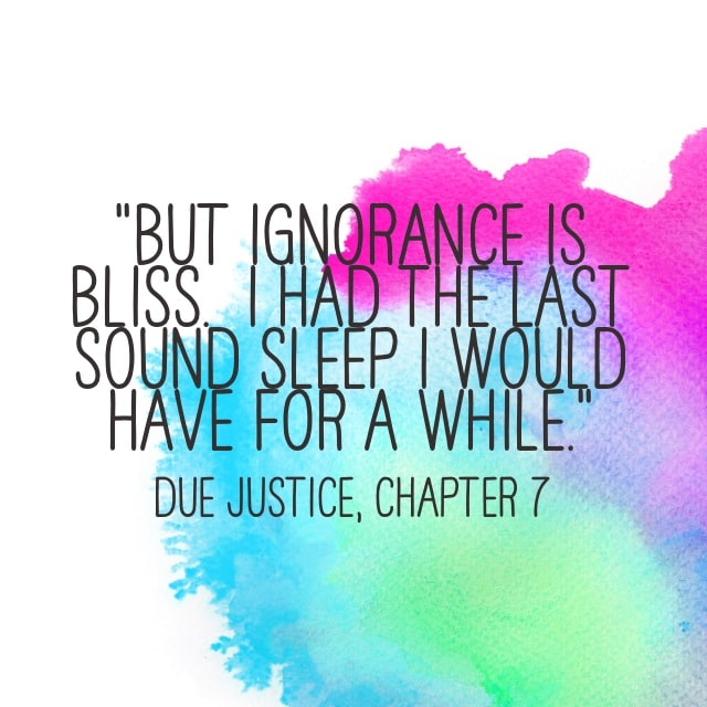 Quote- Due Justice- Sound Sleep