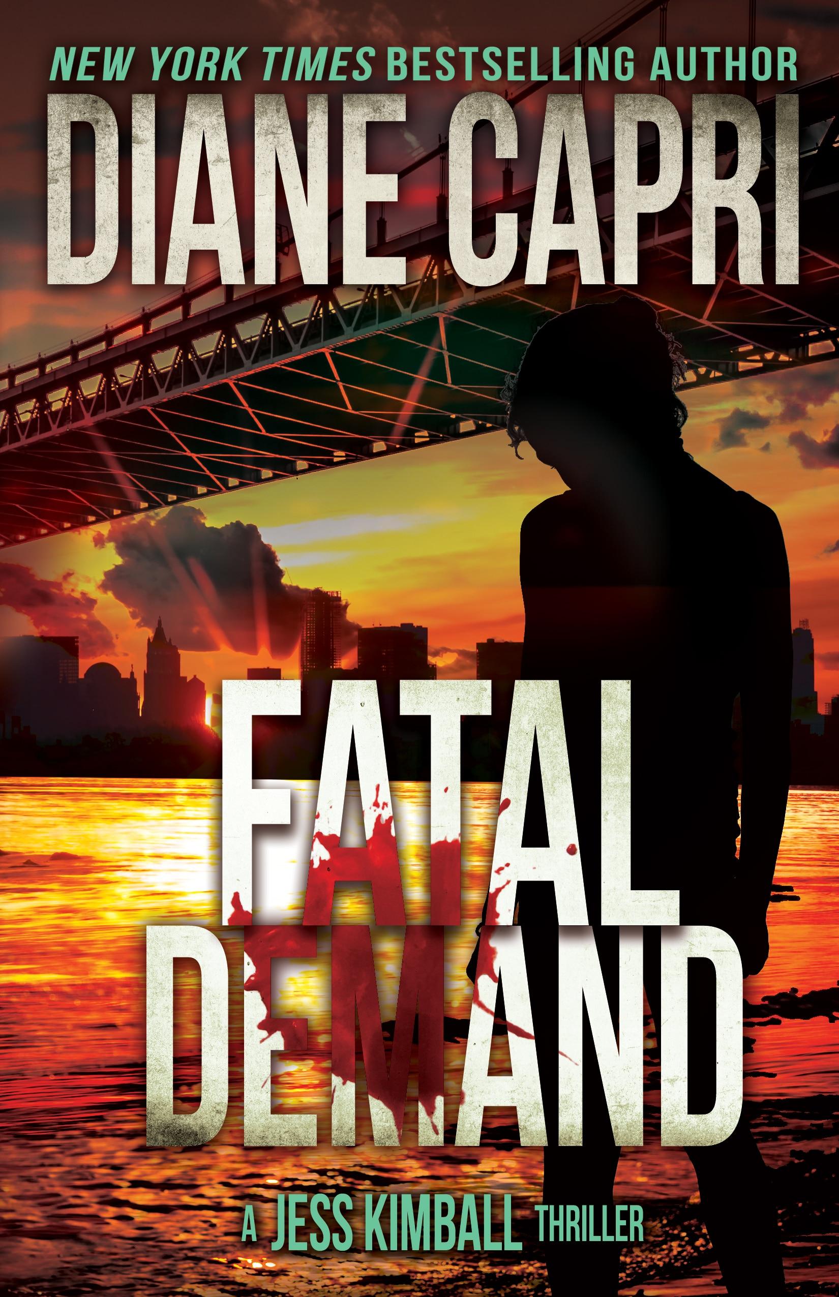 Fatal Demand by Diane Capri
