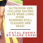 Quote- Fatal Enemy- Running