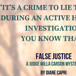 Quote - False Justice by Diane Capri