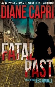 Fatal Past: Jess Kimball Thriller by Diane Capri